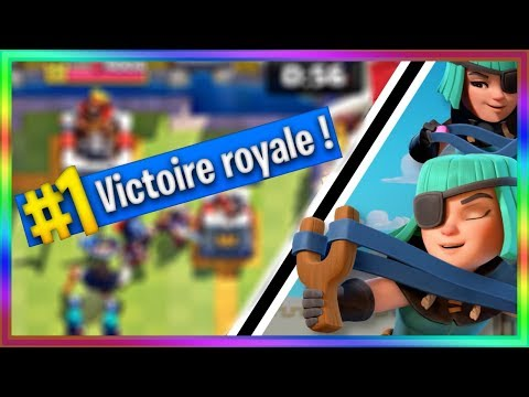 COMMENT FAIRE TOP 1 SUR CLASH ROYALE FACILEMENT
