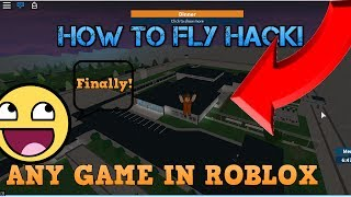 Cómo volar Hack On Roblox ¡Cualquier juego! Motor de Trucos (Cheat Engine) *UNPATCHABLE*