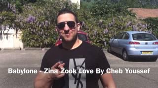 Babylone - Zina - Zouk Love By  Youssef TARAB