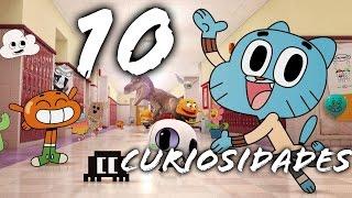 10 CURIOSIDADES DEL INCREÍBLE MUNDO DE GUMBALL | ByGudiOn