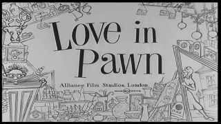 Love in Pawn - Directed by Charles Saunders