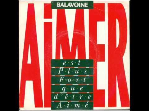 Daniel BALAVOINE - Aimer est plus fort que d'être aimé.wmv