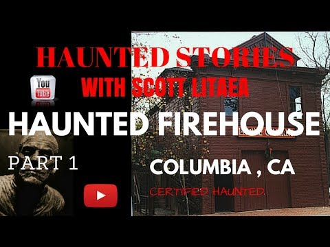 Ghost of Columbia CA Firehouse investigation Part 1