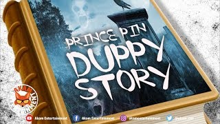 Prince Pin - Duppy Story [Scenario Riddim] September 2019