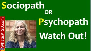 Antisocial Personality Disorder? Sociopath or Psychopath? Watch Out!
