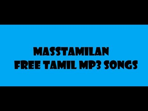 How To Download Any Tamil Mp3 Songs | Masstamilan