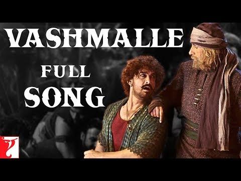 Vashmalle Full Song | Thugs Of Hindostan | Amitabh Bachchan, Aamir Khan | Ajay-Atul, A Bhattacharya