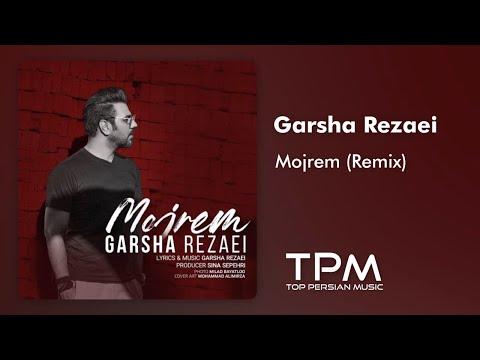 Garsha Rezaei - Mojrem - Persian Music Remix (گرشا رضایی - دریا نمیرم - ریمیکس جدید ایرانی)