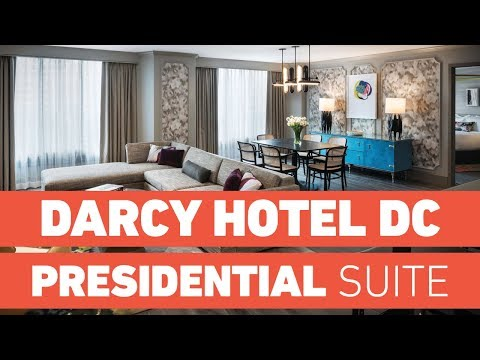 The Darcy Hotel Washington, DC – PRESIDENTIAL SUITE Tour! (2019)