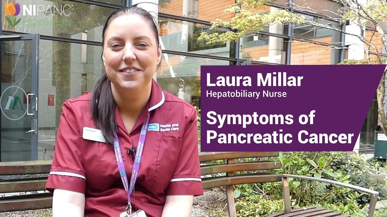 Laura Millar - Symptoms of Pancreatic Cancer