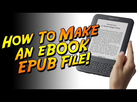 How to Make an eBook EPUB File