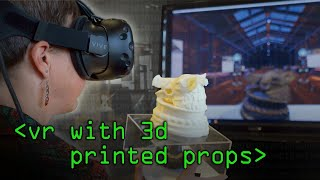 VR with 3D Printed Props - Computerphile