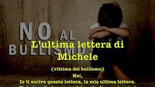 L'ultima Lettera di Michele (suicida vittima di bullismo)