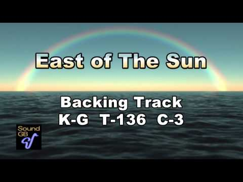 East of The Sun - Backing Track ( in Bb = Ts , Tp )
