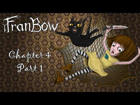 Fran Bow - Chapter 4, Part 1: My Imaginary Friend (Gameplay / Walkthrough)