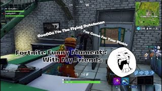 Fortnite Funny Moments With My Friends