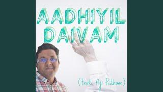 Aadhiyil Daivam (feat. Aji Puthoor)