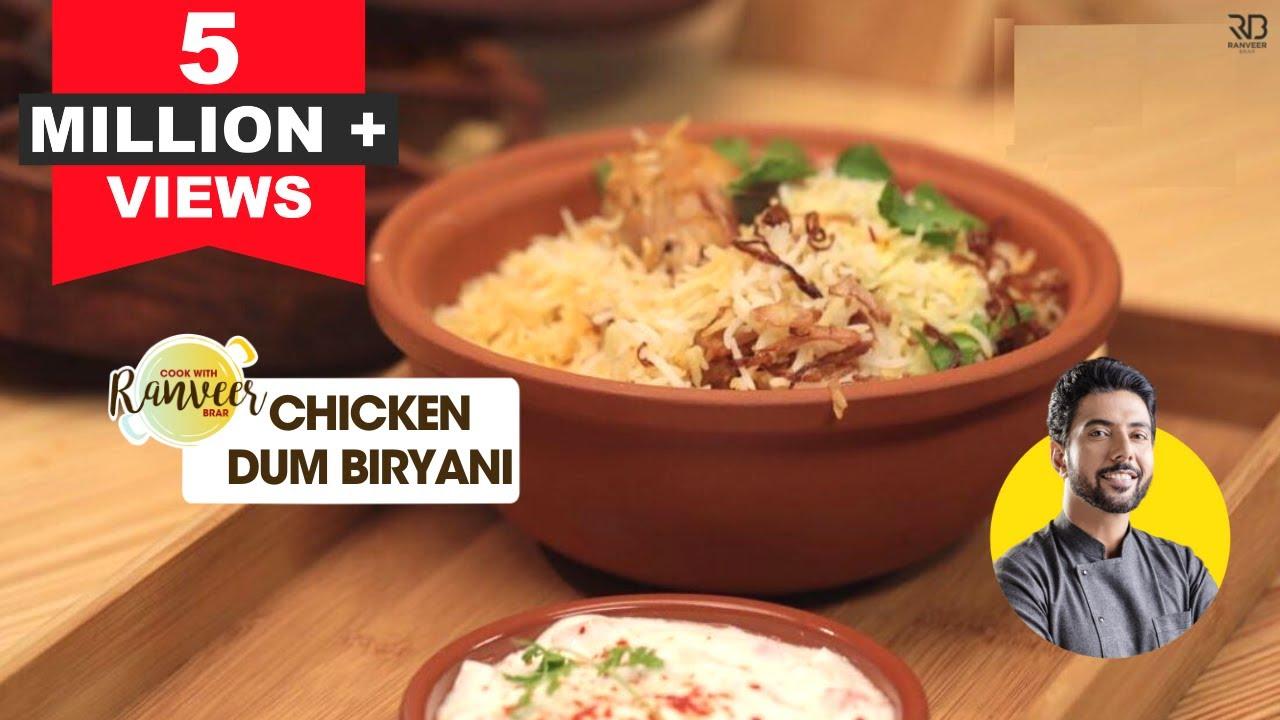 Best Chicken Biryani cooked by Chef Ranveer Brar ♨️(And: Chicken Dum Biryani Recipe) चिकन दम बिरयानी