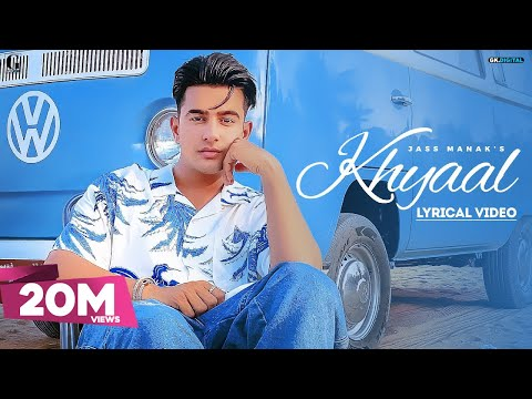 KHYAAL : JASS MANAK (Lyrical Video) Sharry Nexus | Latest Punjabi Songs 2021 | Geet MP3