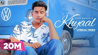 KHYAAL : JASS MANAK (Lyrical Video) Sharry Nexus | Latest Punjabi Songs 2021 | Geet MP3