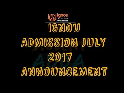 [IGNOU]ADMISSION JULY 2017 ANNOUCEMENT!!!!
