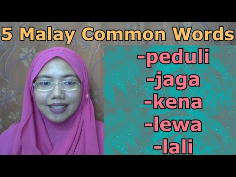 [LEARN MALAY] 237-PART 4: 5 Malay Common Words