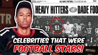 Celebrities That Were Football Stars!