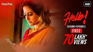 Hello (হ্যালো)   S01E02   The Number Is Blocked   Bengali Webseries   Hoichoi