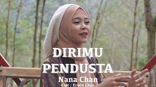 DIRIMU PENDUSTA - NANA CHAN [Official Music Video] Slow Rock Terbaru 2020