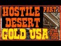Hostile Desert Gold USA | Metal Detecting, Gold Prospecting, Part 1