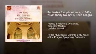 """Fantasies Symphoniques, H. 343 - """"Symphony No. 6"""": II. Poco allegro"""