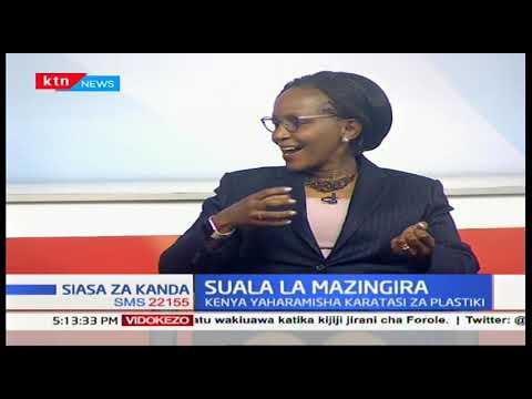 Suala la mazingira nchini Kenya (Sehemu ya Kwanza) |Siasa Za Kanda