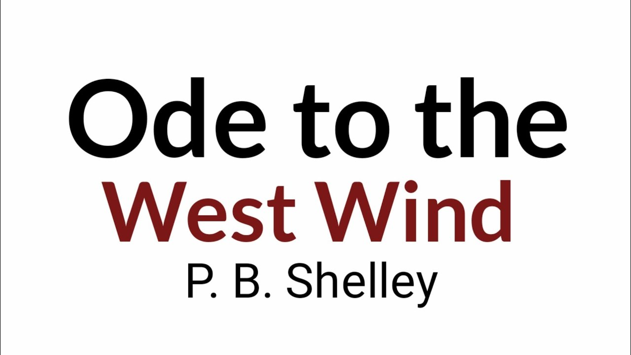 Ode To The West Wind By P B Shelley In Hindi Youtube Analysi