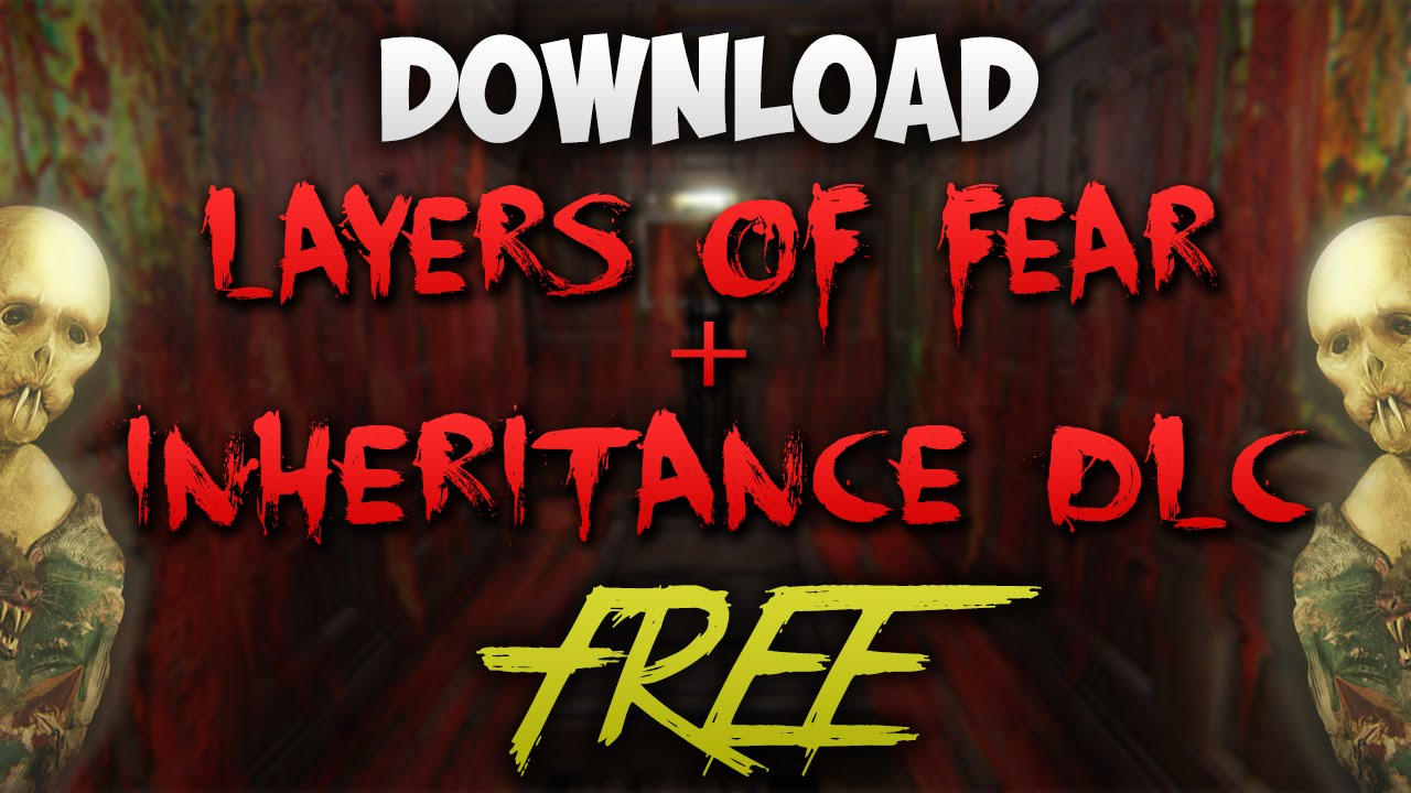 layers of fear free download mac