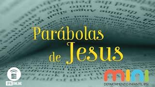 Parábolas de Jesus #10 - Tia Heloísa