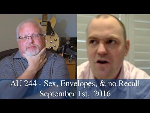 AU 244 - Sex, Envelopes, & no Recall