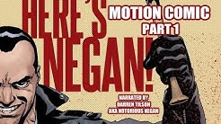 Here's Negan Motion comic book Narrated PART 1