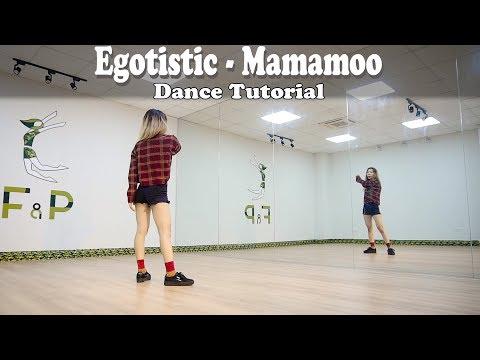 MAMAMOO(마마무) _ Egotistic(너나 해) | Dance Tutorial [ F&P Dance Studio ]