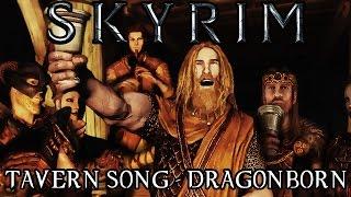 Skyrim: Tavern song - DRAGONBORN
