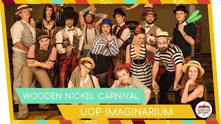 Wooden Nickel Carnival at UOP's Imaginarium | Circus Event Entertainment