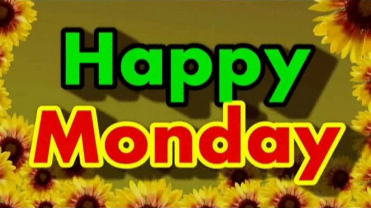 Happy Monday Wishes Greeting Wallpapers Hd Images Youtube
