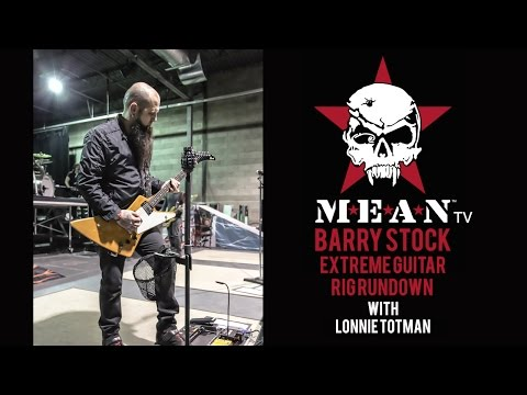 Barry Stock's Extreme Guitar Rig Rundown (Likely the most in