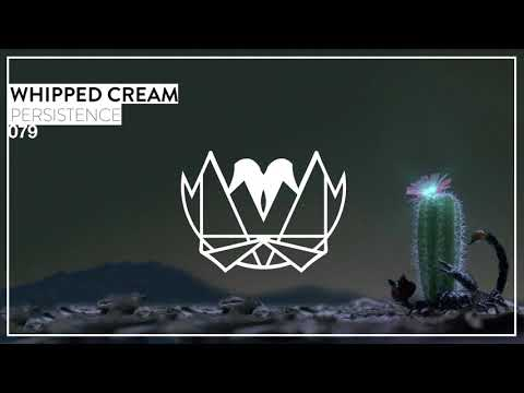 WHIPPED CREAM - PERSISTENCE [NEST079]