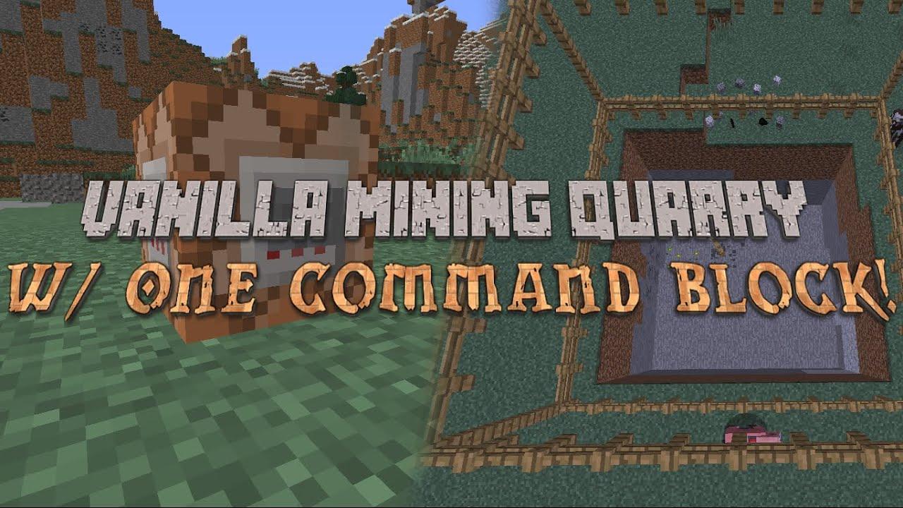 Minecraft: Vanilla Mining Quarry with One Command Block - YouTube