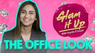 How to get The Office look with Krystle dsouza | Glam It Up