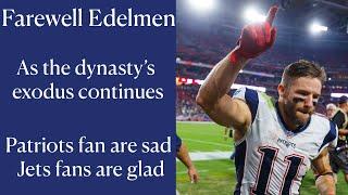 Julian Edelman Farewell Patriots Fan Reaction And Reflection.