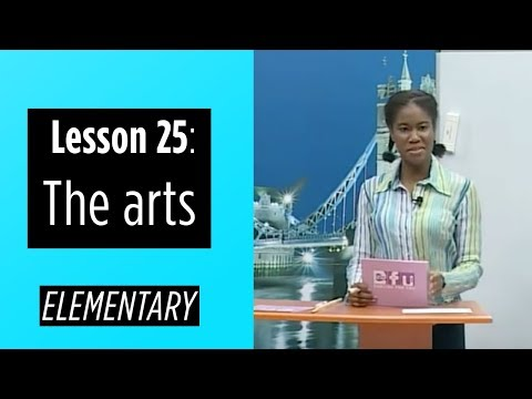 Elementary Levels - Lesson 25: The arts
