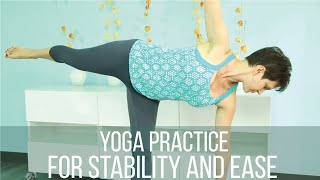 Yoga practice for stability and ease