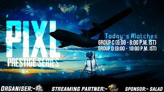 Pixl Prestige Series || Day 2 || Group C & Group D Qualifiers *2 minutes delayed*