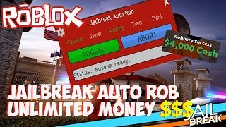 ROBLOX Jailbreak AUTO ROB!!! AFK Unlimited money hack!!!